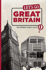 Let's Go Great Britain : The Student Travel Guide - Harvard Student Agencies