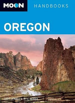 Moon Oregon : Moon Handbooks - Judy Jewell