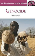 Genocide : A Reference Handbook - Howard Ball