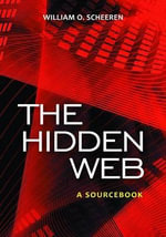 The Hidden Web : A Sourcebook - William Scheeren