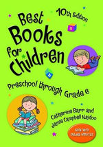Best Books for Children, Preschool through Grade 6 - Catherine Barr
