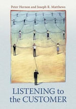 Listening to the Customer - Peter Hernon
