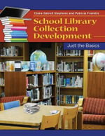 School Library Collection : Just the Basics - Patricia Franklin