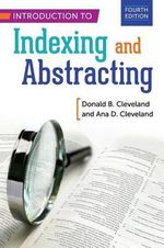 Introduction to Indexing and Abstracting - Donald B. Cleveland