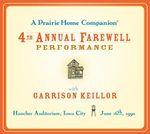 A Prairie Home Companion : The 4th Annual Farewell Performance - Garrison Keillor