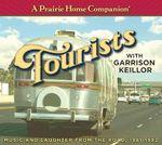 A Prairie Home Companion : Tourists - Garrison Keillor