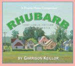 Rhubarb : Stories from the Collection Lake Wobegon U.s.a. - Garrison Keillor