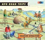 Roadside Attractions : NPR Road Trips
