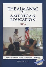 Almanac of American Education 2006 - Bernan Press