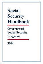 Social Security Handbook, 2014 : Overview of Social Security Programs