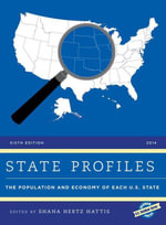 State Profiles 2014 : The Population and Economy of Each U.S. State
