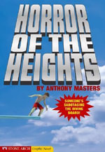 The Horror of the Heights - Anthony Masters