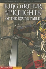 King Arthur and the Knights of the Round Table - M.C. Hall