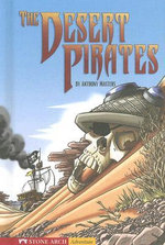The Desert Pirates (HC) - Anthony Masters