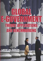 Global E-Government : Theory, Applications and Benchmarking
