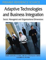 Adaptive Technologies and Business Integration : Social, Managerial and Organizational Dimensions