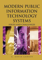 Modern Public Information Technology Systems : Issues and Challenges - G. David Garson