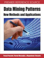Data Mining Patterns : New Methods and Applications