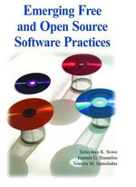 Emerging Free and Open Source Software Practices - Sulayman K. Sowe