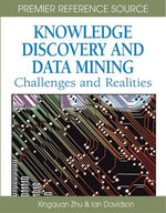 Knowledge Discovery and Data Mining : Challenges and Realities