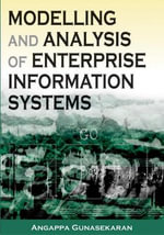 Modeling and Analysis of Enterprise Information Systems - Angappa Gunasekaran