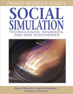 Social Simulation : Technologies, Advances and New Discoveries