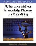 Mathematical Methods for Knowledge Discovery and Data Mining - Giovanni Felici
