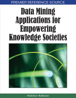 Data Mining Applications for Empowering Knowledge Societies