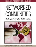 Networked Communities : Strategies for Digital Collaboration - Sylvie Albert