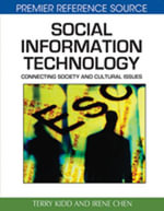 Social Information Technology : Connecting Society and Cultural Issues