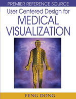 User Centered Design for Medical Visualization
