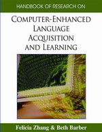 Handbook of Research on Computer-Enhanced Language Acquisition and Learning - Felicia Zhang