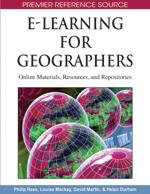 E-Learning for Geographers : Online Materials, Resources, and Repositories