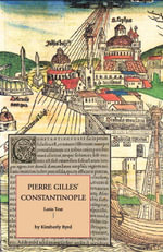 Constantinople : De Topographia Constantinopoleos, et de illius Antiquitatibus Libri Quatuor - Pierre Gilles