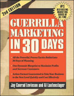Guerrilla Marketing in 30 Days  - Jay Levinson