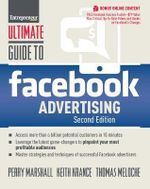 Ultimate Guide to Facebook Advertising : How to Access 1 Billion Potential Customers in 10 Minutes - Perry Marshall