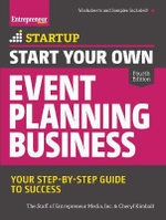 Start Your Own Event Planning Business : Your Step-by-Step Guide to Success - Entrepreneur Media