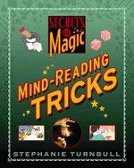 Mind-Reading Tricks : Secrets of Magic - Stephanie Turnbull