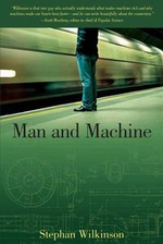 Man and Machine : The Best of Stephan Wilkinson - Stephan Wilkinson