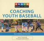Coaching Youth Baseball : Tips on Building a Winning Team - Kevin T Czerwinski
