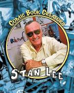 Stan Lee : Writer & Creator - S L Hamilton
