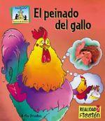 El Peinado del Gallo : Realidad y Ficcion - Kelly Doudna