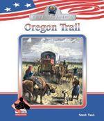 Oregon Trail - Sarah Tieck