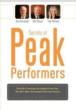 Secrets of Peak Performers - Bill Glazer