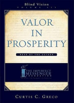 Valor in Prosperity - Curtis Greco