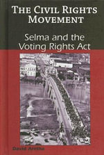 Selma and the Voting Rights Act - David Aretha