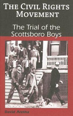 The Trial of the Scottsboro Boys - David Aretha