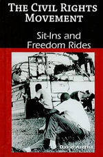 Sit-Ins and Freedom Rides : The Story of Harvey Milk - David Aretha
