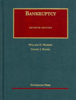 Warren and Bussel's Bankruptcy, 7th (University Casebook Series) - William D Warren