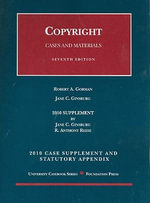 Copyright Case Supplement and Statutory Appendix : Cases and Materials - Robert A Gorman